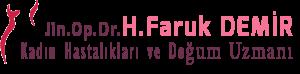 Jin.Opr.Dr. H.Faruk Demir Ataşehir Kızlık zarı Ataşehir Kürtaj Kadın Hastalıkları ve Doğum